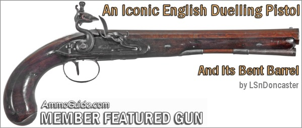 'An Iconic English Duelling Pistol - and its bent barrel' by LSnDoncaster